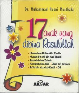 Buku Muslimah : 17 ANAK YANG DI BINA RASULULLAH
