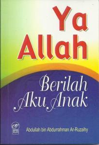 Buku Muslimah :Yaa Allah Berilah Aku Anak