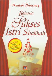 Buku Muslimah : Rahasia Sukses Istri Sholihah