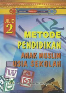 Buku muslimah : Metode Pendidikan Sekolah